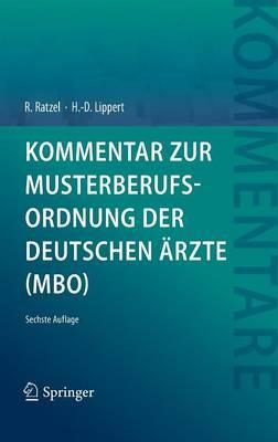 Kommentar Zur Musterberufsordnung Der Deutschen rzte (Mbo) (Hardback)