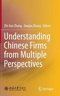 Understanding Chinese Firms from Multiple Perspectives (Hardback)