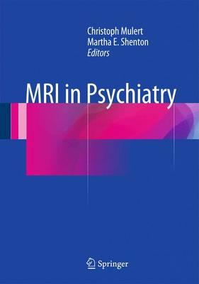 MRI in Psychiatry (Hardback)