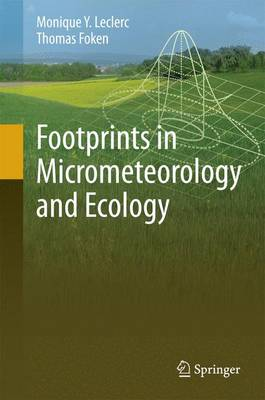 Footprints in Micrometeorology and Ecology (Hardback)