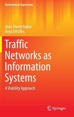 Traffic Networks as Information Systems: A Viability Approach - Mathematical Engineering (Hardback)