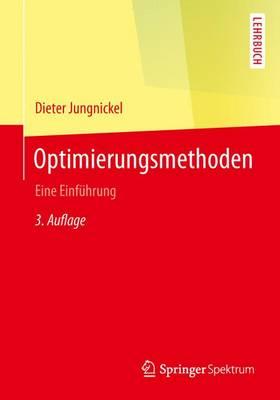 Optimierungsmethoden: Eine Einf hrung - Springer-Lehrbuch (Paperback)