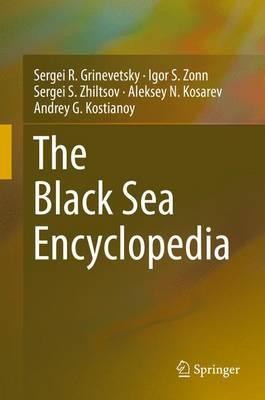 The Black Sea Encyclopedia - Encyclopedia of Seas (Hardback)
