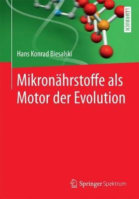 Mikron hrstoffe ALS Motor Der Evolution (Paperback)