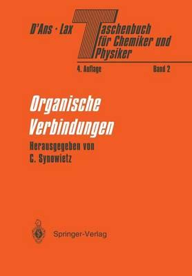 Taschenbuch F r Chemiker Und Physiker: Band II Organische Verbindungen (Paperback)