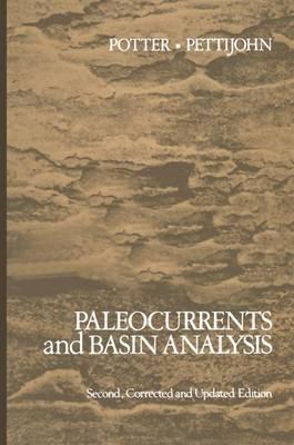 Paleocurrents and Basin Analysis (Paperback)