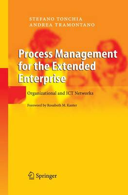 Process Management for the Extended Enterprise: Organizational and ICT Networks (Paperback)