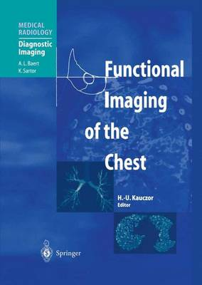 Functional Imaging of the Chest - Medical Radiology (Paperback)