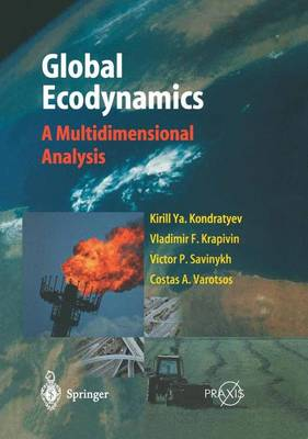 Global Ecodynamics: A Multidimensional Analysis (Paperback)
