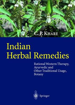 Indian Herbal Remedies: Rational Western Therapy, Ayurvedic and Other Traditional Usage, Botany (Paperback)