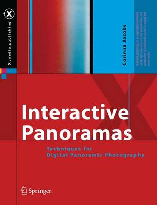 Interactive Panoramas: Techniques for Digital Panoramic Photography - X.media.publishing (Paperback)