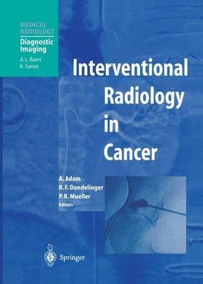 Interventional Radiology in Cancer - Diagnostic Imaging (Paperback)
