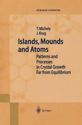 Islands, Mounds and Atoms - Springer Series in Surface Sciences 42 (Paperback)