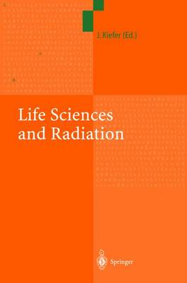 Life Sciences and Radiation: Accomplishments and Future Directions (Paperback)