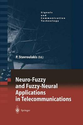 Neuro-Fuzzy and Fuzzy-Neural Applications in Telecommunications - Signals and Communication Technology (Paperback)