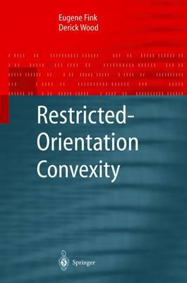 Restricted-Orientation Convexity - Monographs in Theoretical Computer Science. An EATCS Series (Paperback)