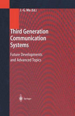 Third Generation Communication Systems: Future Developments and Advanced Topics (Paperback)