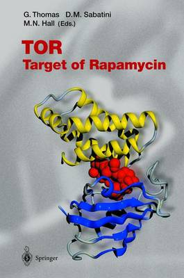 TOR: Target of Rapamycin - Current Topics in Microbiology and Immunology 279 (Paperback)