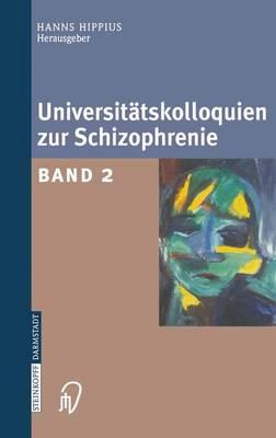 Universit tskolloquien Zur Schizophrenie: Band 2 (Paperback)
