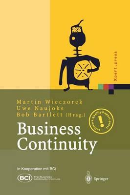Business Continuity: Notfallplanung F r Gesch ftsprozesse - Xpert.Press (Paperback)