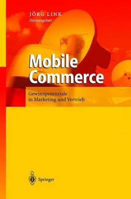 Mobile Commerce: Gewinnpotenziale Einer Stillen Revolution (Paperback)