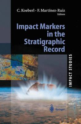 Impact Markers in the Stratigraphic Record - Impact Studies (Paperback)