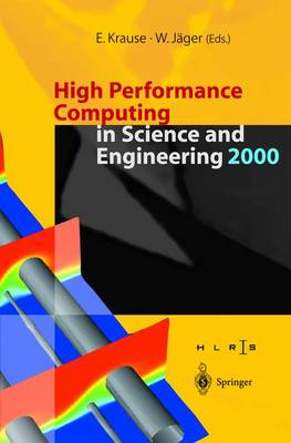 High Performance Computing in Science and Engineering 2000: Transactions of the High Performance Computing Center Stuttgart (HLRS) 2000 (Paperback)