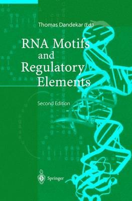 RNA Motifs and Regulatory Elements (Paperback)