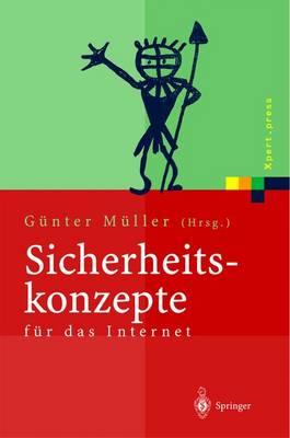 Sicherheitskonzepte F�r Das Internet: 5. Berliner Kolloquium Der Gottlieb Daimler- Und Karl Benz-Stiftung - Xpert.Press (Paperback)