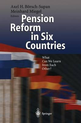 Pension Reform in Six Countries: What Can We Learn From Each Other? (Paperback)