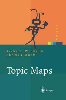 Topic Maps: Semantische Suche Im Internet - Xpert.Press (Paperback)