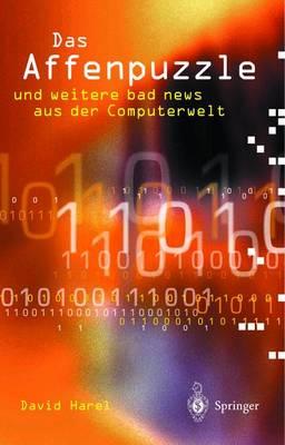 Das Affenpuzzle Und Weitere Bad News Aus Der Computerwelt: Und Weitere Bad News Aus Der Computerwelt (Paperback)