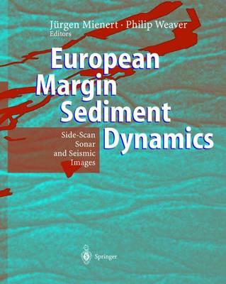 European Margin Sediment Dynamics: Side-Scan Sonar and Seismic Images (Paperback)