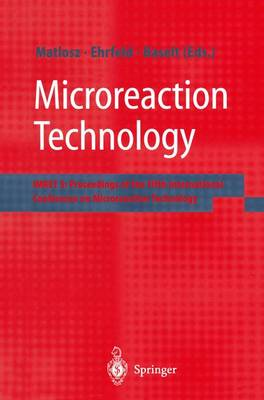 Microreaction Technology: IMRET 5: Proceedings of the Fifth International Conference on Microreaction Technology (Paperback)