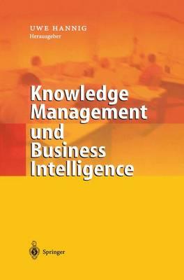 Knowledge Management Und Business Intelligence (Paperback)