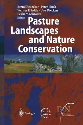 Pasture Landscapes and Nature Conservation (Paperback)