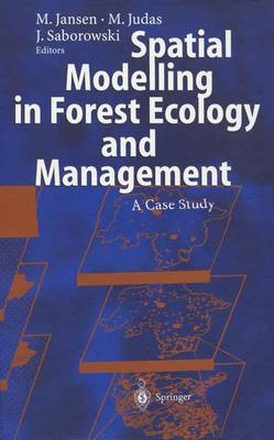 Spatial Modelling in Forest Ecology and Management: A Case Study (Paperback)