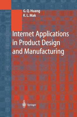 Internet Applications in Product Design and Manufacturing (Paperback)