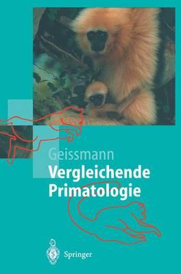 Vergleichende Primatologie - Springer-Lehrbuch (Paperback)