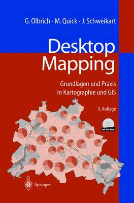 Desktop Mapping: Grundlagen Und Praxis in Kartographie Und GIS (Paperback)