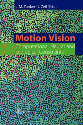 Motion Vision: Computational, Neural, and Ecological Constraints (Paperback)