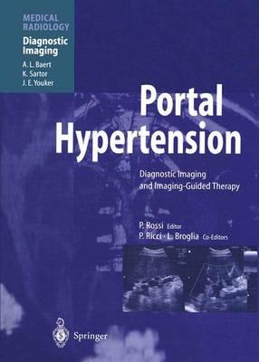 Portal Hypertension: Diagnostic Imaging and Imaging-Guided Therapy - Diagnostic Imaging (Paperback)