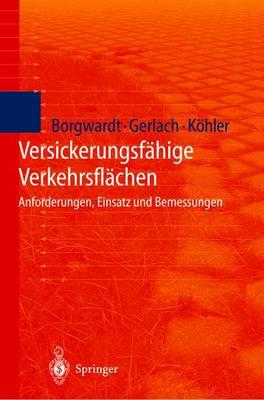 Versickerungsf hige Verkehrsfl chen: Anforderungen, Einsatz Und Bemessung (Paperback)