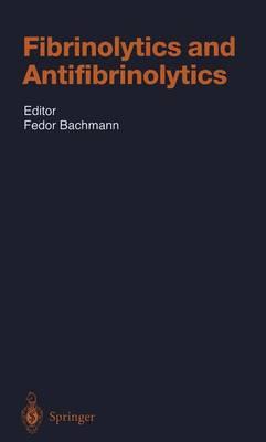 Fibrinolytics and Antifibrinolytics - Handbook of Experimental Pharmacology 146 (Paperback)