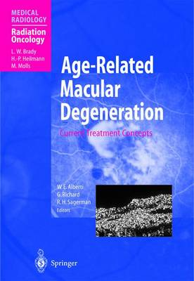 Age-Related Macular Degeneration: Current Treatment Concepts - Radiation Oncology (Paperback)