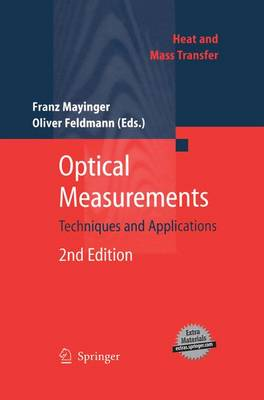 Optical Measurements: Techniques and Applications - Heat and Mass Transfer (Paperback)