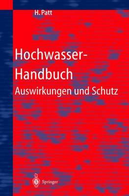Hochwasser-Handbuch: Auswirkungen Und Schutz (Paperback)