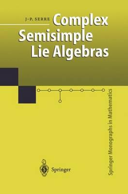 Complex Semisimple Lie Algebras - Springer Monographs in Mathematics (Paperback)