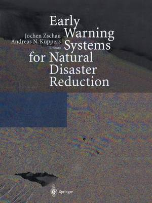 Early Warning Systems for Natural Disaster Reduction (Paperback)