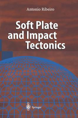 Soft Plate and Impact Tectonics (Paperback)